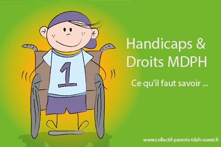 Handicaps & Droits MDPH – Ce qu'il faut savoir …