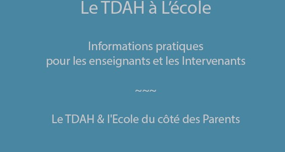 TDAH et Ecole – Collectif Parents TDAH Ouest en France